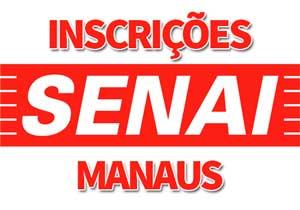 SENAI Manaus AM | Cursos Técnicos Gratuitos SENAI