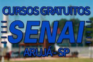 Cursos Gratuitos SENAI Arujá