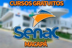 Cursos Gratuitos SENAC Macapá 2018