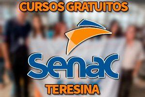 Cursos Gratuitos SENAC Teresina 2018