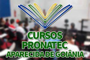 Cursos PRONATEC Aparecida de Goiânia 2018