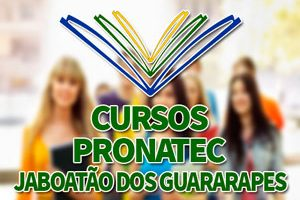 Cursos PRONATEC Jaboatão dos Guararapes 2018