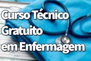 Curso Técnico Gratuito em Enfermagem