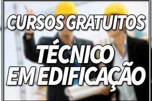 Cursos Gratuitos Técnicos em Edificação
