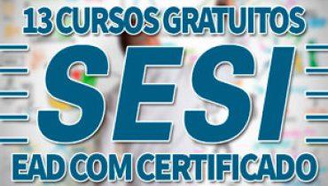13 Cursos Gratuitos SESI EAD com Certificado