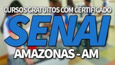 Cursos Gratuitos SENAI AM 2019 com Certificado