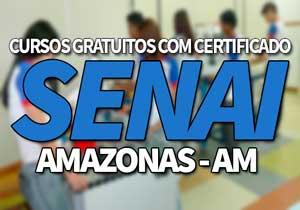 Cursos Gratuitos SENAI AM 2021 com Certificado →【Vagas Abertas】