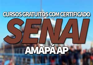 SENAICursos Gratuitos AP 2021 → Processo Seletivo, EAD SENAI AP