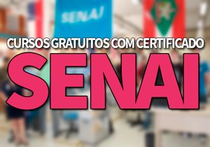 Cursos Gratuitos SENAI com Certificado | Cursos EAD e Técnicos