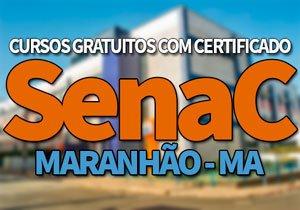 SENAC Cursos Gratuitos MA 2020, Processo Seletivo SENAC MA