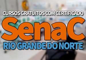 SENAC Cursos Gratuitos RN 2020 | Jovem Aprendiz e EAD SENAC