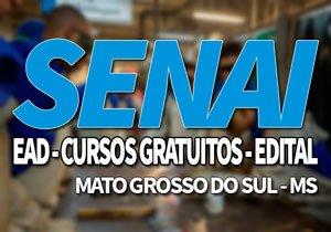 SENAI MS 2019, Processo Seletivo SENAI MS Cursos Gratuitos EAD