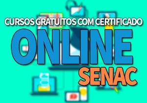 Cursos Gratuitos Online SENAC 2019: Cursos Gratuitos SENAC EAD