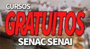 Cursos Gratuitos SENAC SENAI 2019: Inscrições e Vagas 2019
