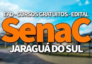 SENAC Jaraguá do Sul 2020: Cursos Gratuitos SENAC e EAD 2020